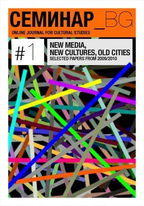 Special Issue 1. NEW MEDIA, NEW CULTURES, OLD CITIES